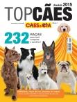 Anuário 2015 Cães & CIA | Top Cães
