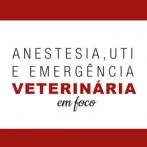 Anestesia, UTI e Emergência Veterinária em foco - Assinatura Anual